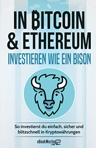 In Bitcoin & Ethereum investieren wie ein BISON: So investierst du einfach, sicher und blitzschnell in Kryptowährungen