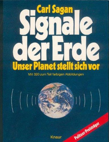 Signale der Erde. Unser Planet stellt sich vor