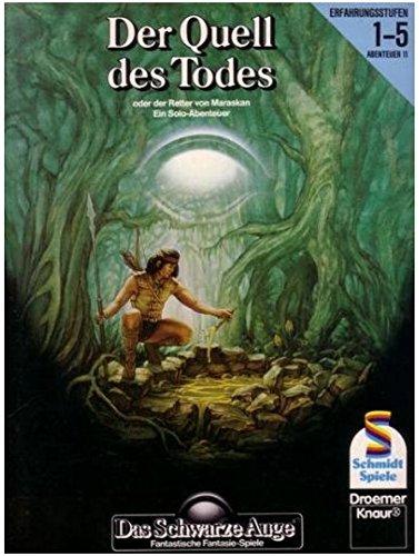 Das Schwarze Auge / Abenteuer Basis-Spiel: Das Schwarze Auge. Der Quell des Todes oder der Reiter von Maraskan. Ein Solo-Abenteuer. Erfahrungsstufen 1-5. Abenteuer 11