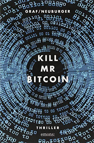 Kill Mr Bitcoin: Thriller