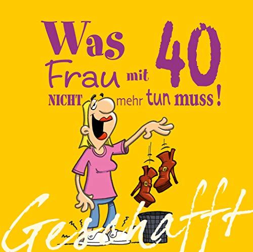 Geschafft: Geschafft! Was Frau mit 40 nicht mehr tun muss!