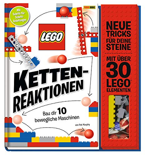 LEGO® Kettenreaktionen: Baue dir 10 bewegliche Maschinen: Neue Tricks für deine Steine - mit über 30 LEGO® Elementen