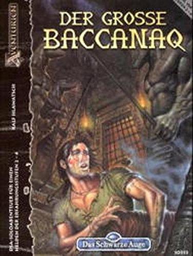 Der grosse Baccanaq: DSA Solo-Abenteuer