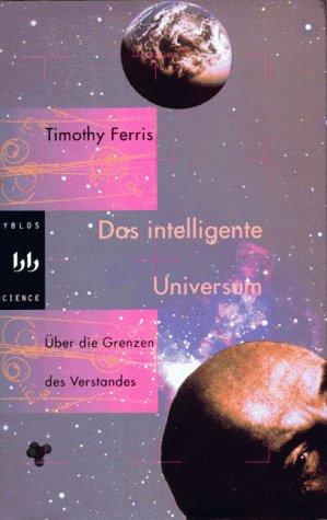 Das intelligente Universum. Ein Blick zurück auf die Erde