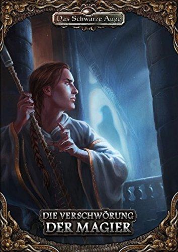 Die Verschwörung der Magier: Solo-Abenteuer DSA5 (Das Schwarze Auge - Abenteuer)