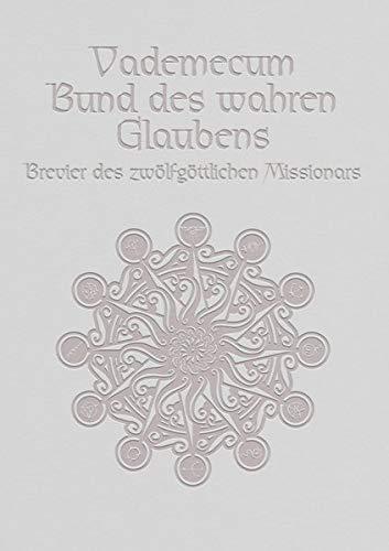 Bund des wahren Glaubens / Vademecum-Schuber voll: Vademecum-Schuber mit 12 Vademecum Bänden (Das Schwarze Auge – Quellenband)