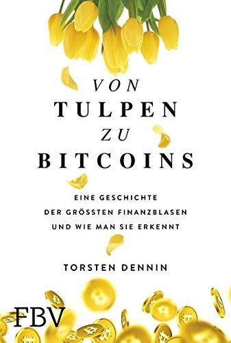 Von Tulpen zu Bitcoins: Eine Geschichte der größten Finanzblasen und wie man sie erkennt