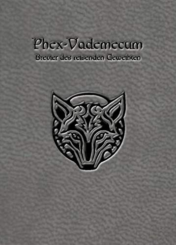 Phex Vademecum 3. Auflage (Das Schwarze Auge – Quellenband)