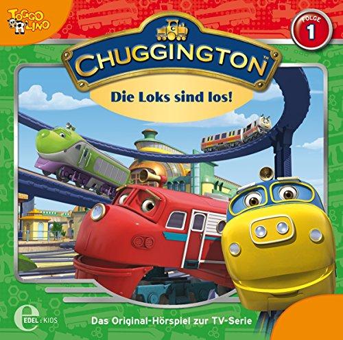 Chuggington - Die Loks sind los! Folge 1. (Original Hörpiel zur TV-Serie)