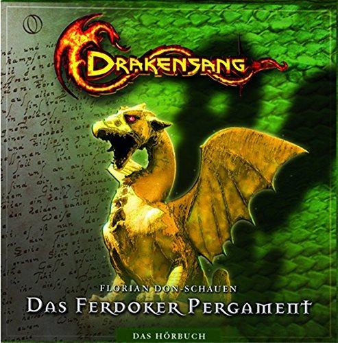 """Drakensang - Das Ferdoker Pergament (Das DSA-Hörbuch zum Computerspiel \""""Am Fluss der Zeit\"""")"""