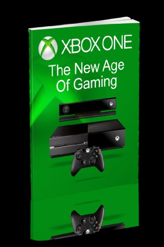 Xbox One: New Age of Gaming (English Edition)