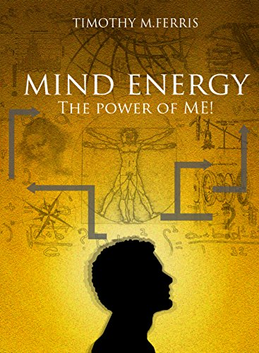 Mind Energy: The Power of ME! (English Edition)