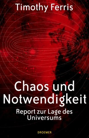 Chaos und Notwendigkeit by Timothy Ferris (2000-09-05)
