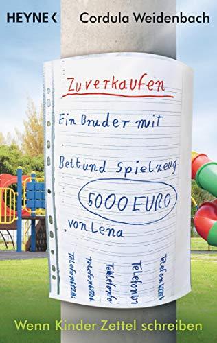 Ein Bruder zu verkaufen mit Bett und Spielzeug: Wenn Kinder Zettel schreiben