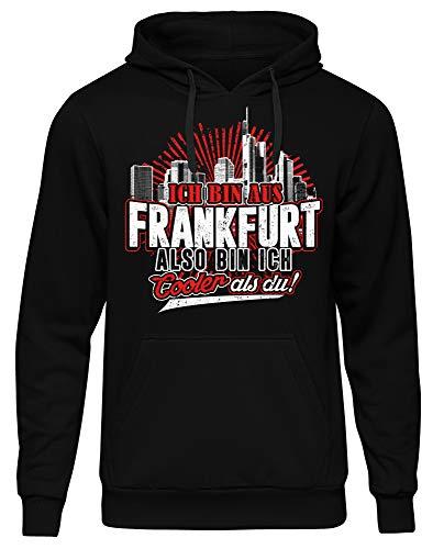 Cooler als du Frankfurt Männer Herren Kapuzenpullover | Fussball Skyline Trikot Sport Ultras Fun (4XL)
