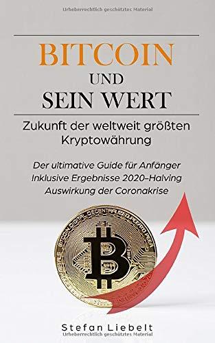 Bitcoin und sein Wert: Zukunft der größten Kryptowährung