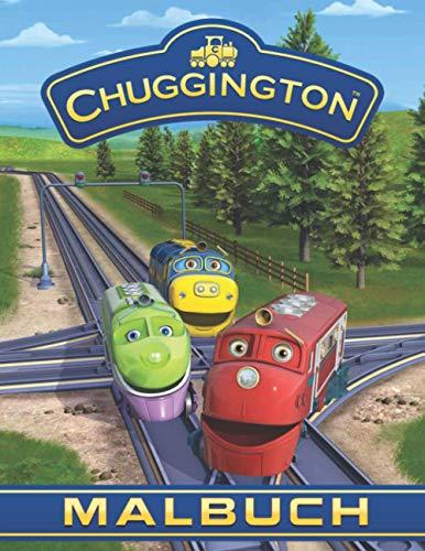 Chuggington Malbuch: Tolles Malbuch für Kinder, Das beste Malbuch für Jungen