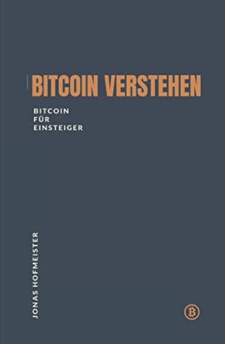 Bitcoin verstehen - Bitcoin für Einsteiger