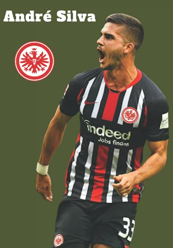 André Silva: Fußball-Notizbuch I Eintracht Frankfurt