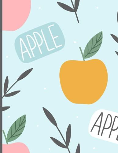 Notebook: Cute Apple Notebook | Fun Fruit Notebook | College Ruled Notebook | Apple Composition Notebook | Blue Notebook Journal
