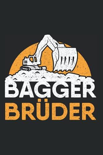 Bagger Brüder Baumaschine - Straßenbau Baggerfahrer Notizbuch: A5 Format Taschenbuch I 110 Seiten I Super Geschenk Als Notizbuch Planer Oder Tagebuch
